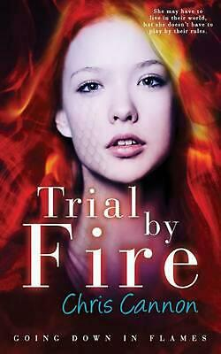 Trial By Fire by Chris Cannon (English) Paperback Book Free Shipping!
