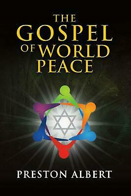The Gospel of World Peace by Preston Albert (English) Paperback Book Free Shippi