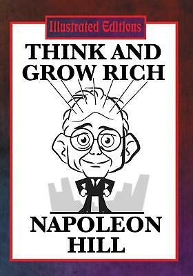 Think and Grow Rich (Illustrated Edition) by NAPOLEON HILL (English) Paperback B