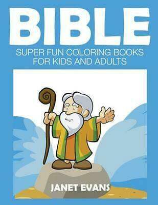 Bible: Super Fun Coloring Books for Kids and Adults by Janet Evans (English) Pap