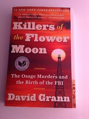 Killers Of The Flower Moon By David Grann Paperback Book New