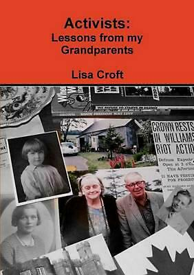 Activists: Lessons from My Grandparents by Lisa Croft (English) Paperback Book F