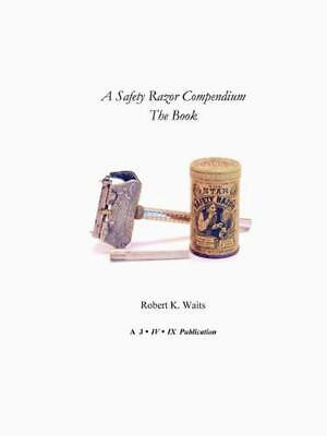 Safety Razor Compendium: the Book by Robert K. Waits (English) Paperback Book Fr
