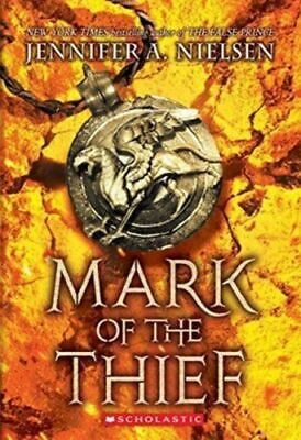 Mark Of The Thief (mark Of The Thief #1) Nielsen  Jennifer A.