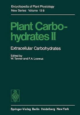 Plant Carbohydrates II: Extracellular Carbohydrates (English) Paperback Book Fre