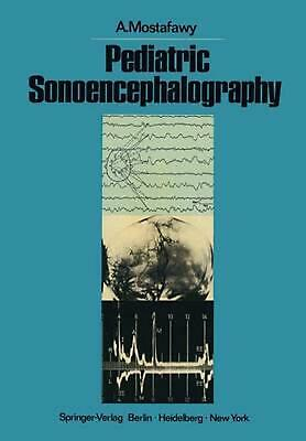 Pediatric Sonoencephalography: The Practical Use of Ultrasonic Echoes in the Dia