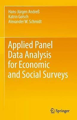 Applied Panel Data Analysis for Economic and Social Surveys by Alexander W. Schm