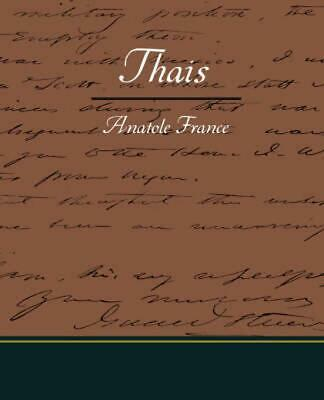 Thais by Anatole France (English) Paperback Book Free Shipping!