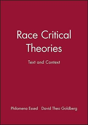 Race Critical Theories: Text and Context by Essed (English) Paperback Book Free