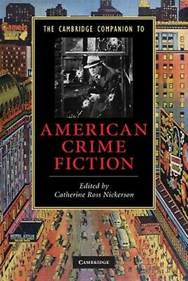 The Cambridge Companion to American Crime Fiction by Nickerson, Catherine Ross