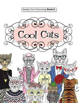Really COOL Colouring Book 2: Cool Cats by Elizabeth James (English) Paperback B