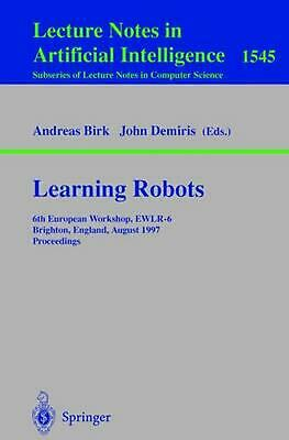 Learning Robots: 6th European Workshop Ewlr-6, Brighton, England, August 1-2, 19