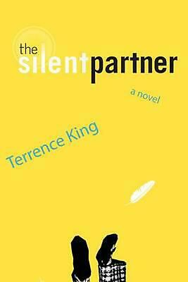 The Silent Partner by Terrence King (English) Paperback Book Free Shipping!