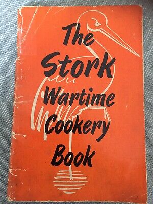 The Stork Wartime Cookery Book by Susan Croft. 1940s