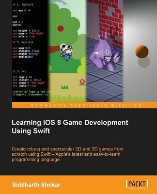 Learning iOS 8 Game Development by Siddharth Shekar (English) Paperback Book Fre