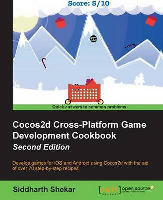 Cocos2d Cross-Platform Game Development Cookbook - Second Edition by Siddharth S