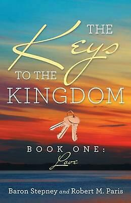 The Keys To The Kingdom: Book One: Love by Baron Stepney (English) Paperback Boo