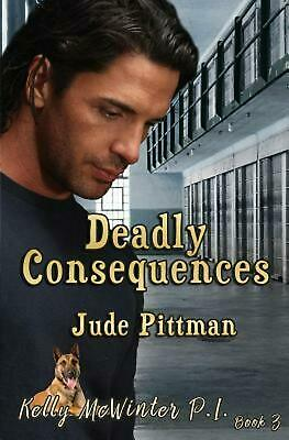 Deadly Consequences by Jude Pittman (English) Paperback Book Free Shipping!