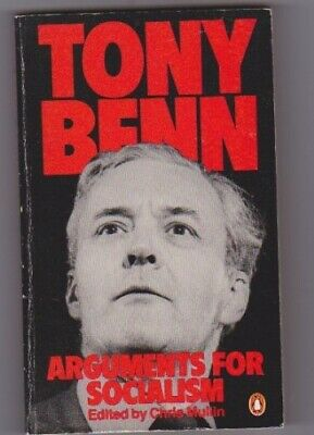 Arguments for Socialism, Tony Benn, Good Condition Book, ISBN 9780140054897