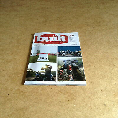 Built Hand Crafted Motorcycles Issue 24 Cafe Racers Trackers Scrambles Bobbers
