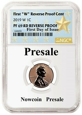 2019-W Ngc Pf69 Lincoln Cent Reverse Proof First Day Issue Wp Star Label Presale