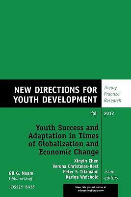 Youth Success and Adaptation in Times of Globalization and Economic Change: New
