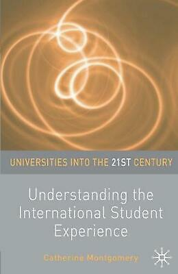 Understanding the International Student Experience: Preparing for Life in a Glob