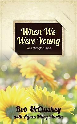 When We Were Young by Bob McCluskey (English) Paperback Book Free Shipping!