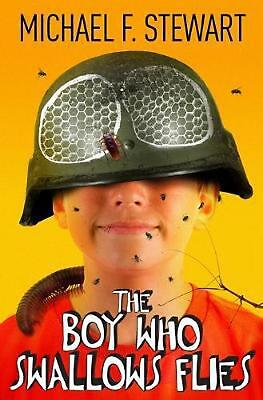 The Boy Who Swallows Flies by Michael F. Stewart Paperback Book Free Shipping!
