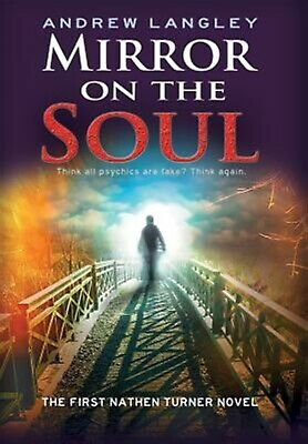 Mirror on the Soul: The First Nathen Turner Novel by Langley, Andrew -Hcover