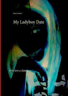 My Ladyboy Date by Heinz Duthel Paperback Book Free Shipping!