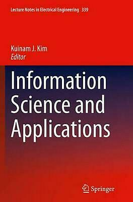 Information Science and Applications (English) Paperback Book Free Shipping!