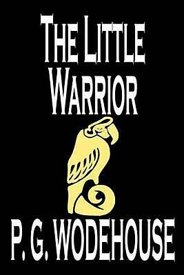 The Little Warrior by P.G. Wodehouse (English) Paperback Book Free Shipping!