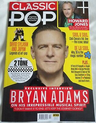 CLASSIC POP Magazine BRYAN ADAMS May 2019 Howard Jones Japan 2 Tone - ISSUE #52