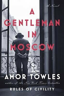 A Gentleman in Moscow by Towles, Amor 9780670026197 -Hcover
