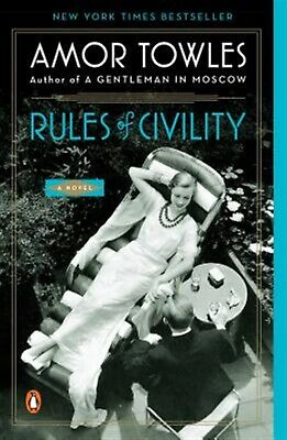 Rules of Civility by Towles, Amor -Paperback
