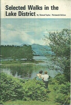 Selected Walks in The Lake District - Roland Taylor - Thirteenth Edition - 1971