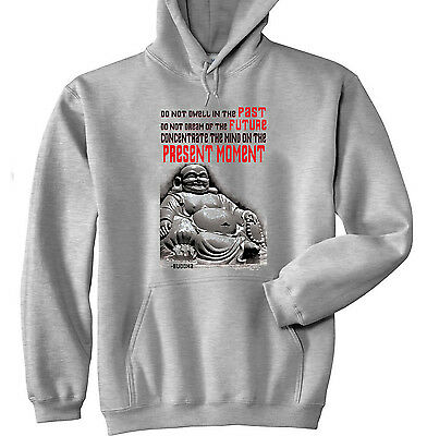 Buddha Present Moment Quote - New Cotton Grey Hoodie