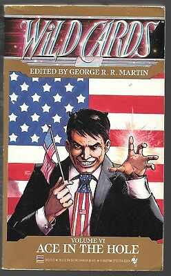 WILD CARDS VI Ace in the Hole paperback First printing Fine cond George Martiin
