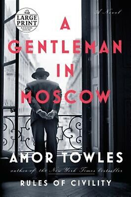 A Gentleman in Moscow by Towles, Amor 9781524708696 -Paperback