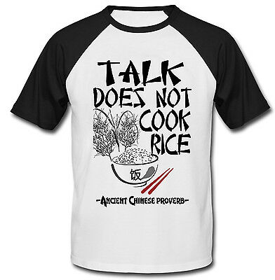 Ancient Chinese Proverb Talk Quote - New Cotton Baseball Tshirt