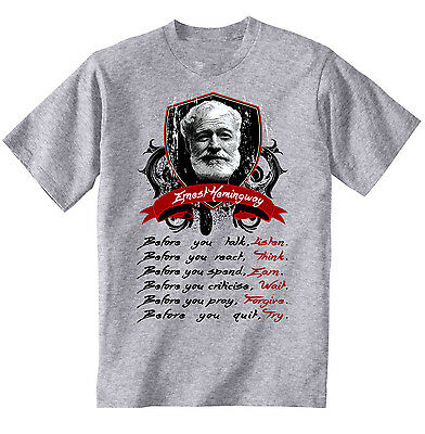 Ernest Hemingway Before You Talk Quote - New Cotton Grey Tshirt