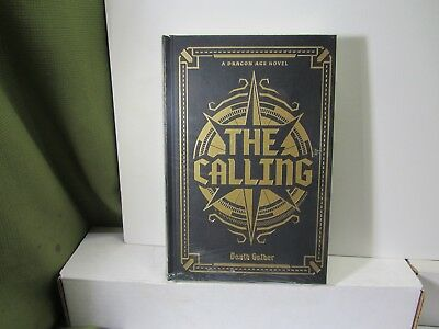 Dragon Age: the Calling Deluxe Edition by David Gaider Hardcover Book