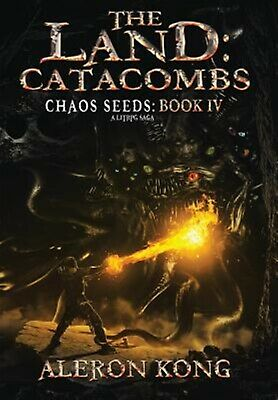 The Land: Catacombs by Kong, Aleron -Hcover