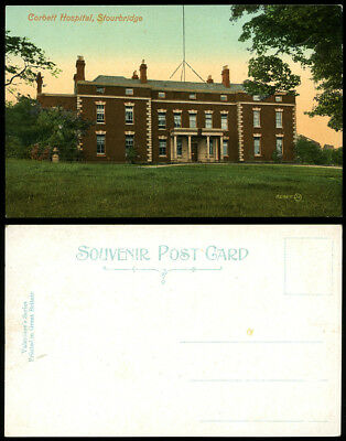 ANTIQUE POSTCARD~CORBETT HOSPITAL~STOURBRIDGE~ALBERT GLASS HOUSE/STOKE PRIOR int