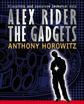 Alex Rider: The Gadgets, Anthony Horowitz, Used; Good Book