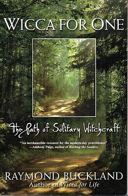 WICCA FOR ONE: The Path of Solitary WITCHCRAFT – Raymond Buckland