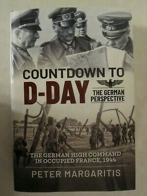 Countdown to D-Day * The German Perspective