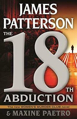 The 18th Abduction (Women's Murder Club) by James Patterson Hardcover 2019 NEW
