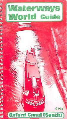 """Oxford Canal: South (""""Waterways World"""" Cruising Guides), , Good Condition Book,"""